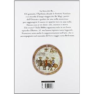 Il Natale dei Re Magi. Ediz. illustrata