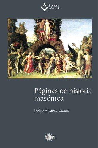 Paginas De Historia Masonica
