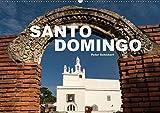 Santo Domingo (Wandkalender 2019 DIN A2 quer): Die sehenswerte Hauptstadt der Dominikanischen Republik (Monatskalender, 14 Seiten ) (CALVENDO Orte)
