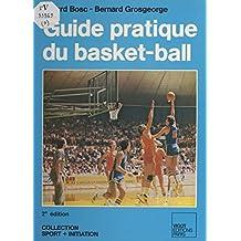 Guide pratique du basket-ball