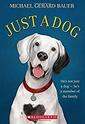 Just a Dog by Michael Gerard Bauer (2014-08-26)