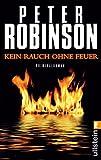 Kein Rauch ohne Feuer: Kriminalroman (Ein Alan-Banks-Krimi, Band 14)