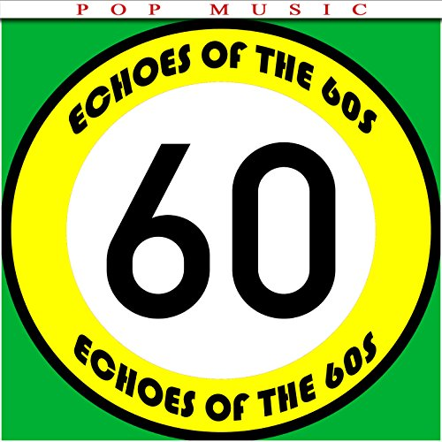 Echoes of the 60s
