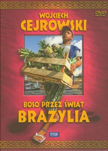 Wojciech Cejrowski - Boso przez swiat Brazylia
