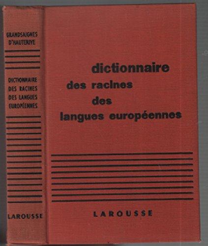 Dictionnaire des Racines des Langues Europeennes