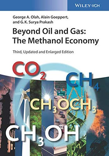 Beyond Oil and Gas: The Methanol Economy por George A. Olah