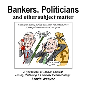 Bankers, Politicians & Other Subject Matter