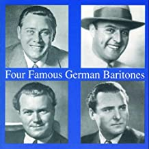 Four Famous German Baritones. Janssen, Hammes, Hüsch, Wocke.