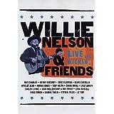 Willie Nelson & Friends: Live & Kickin