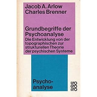 Grundbegriffe der Psychoanalyse - Die Entwicklung von der topographischen zur strukturellen Theorie der psychischen Systeme - Psychoanalyse