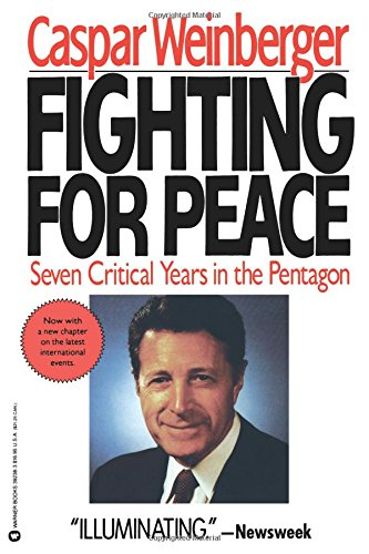 Fighting for Peace: 7 Critical Years in the Pentagon