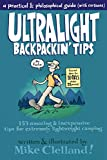Image de Ultralight Backpackin' Tips: 153 Amazing & Inexpensive Tips for Extremely Lightw