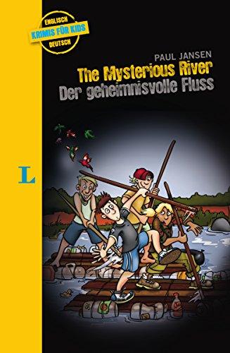 The Mysterious River - Der geheimnisvolle Fluss: Krimi für Kids (Krimis für Kids)