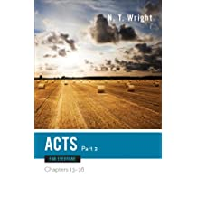 Acts for Everyone, Part 2: Chapters 13-28 (The New Testament for Everyone)