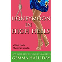 Honeymoon in High Heels (a High Heels Mysteries novella #5.5) (English Edition)