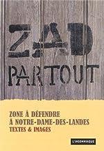 ZAD Partout - Zone autonome défensive à Notre-Dame-Des-Landes de Camille