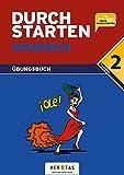 Durchstarten - Spanisch - Neubearbeitung: 2. Lernjahr - Übungsbuch mit Lösungen: Für erfolgreiche Tests und Schularbeiten