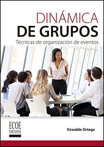 Dinámica de grupos por Oswaldo Ortega