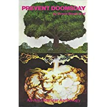 Prevent Doomsday--An Anti Nuclear Anthology (English Edition)