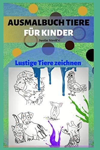 Ausmalbuch für Kinder: Lustige Tiere zeichnen