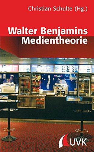 Walter Benjamins Medientheorie