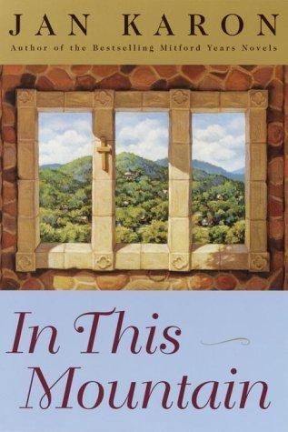 In This Mountain by Jan Karon (2003-04-29)