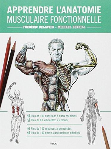 Apprendre l'anatomie musculaire fonctionnelle