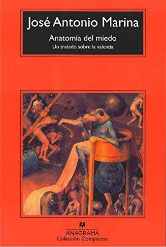 Anatomía del miedo (Compactos Anagrama) por José Antonio Marina Torres