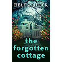 The Forgotten Cottage (The Annie Graham crime series, Book 3)