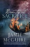 Beautiful Sacrifice: A Novel (The Maddox Brothers Series Book 3) (English Edition)