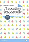 Telecharger Livres L education emotionnelle de la maternelle au lycee Guide pratique (PDF,EPUB,MOBI) gratuits en Francaise