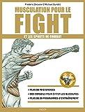 Musculation pour le fight - Format Kindle - 9782711450169 - 16,99 €
