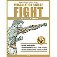 Musculation pour le fight (French Edition)