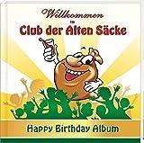 Wilkommen im Club der Alten Säcke: Happy Birthday