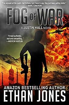 Fog of War (Justin Hall # 3) by [Jones, Ethan]
