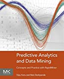 Predictive Analytics and Data Mining: Concepts and Practice with RapidMiner (English Edition)