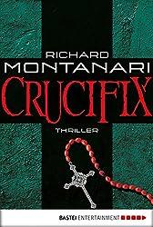 Crucifix: Thriller (Byrne-und-Balzano-Reihe 1)