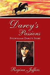 Darcy's Passions: Fitzwilliam Darcy's Story by Regina Jeffers (2007-11-16)