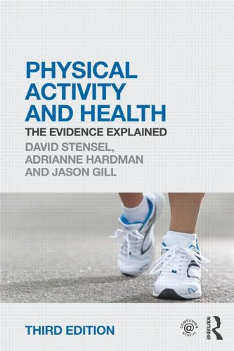 Physical Activity and Health: The Evidence Explained, 3rd edition