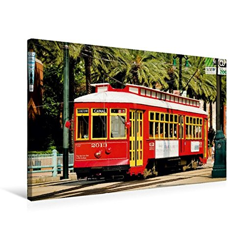 Premium Textil-Leinwand 75 cm x 50 cm quer, Eine historische Straßenbahn in der Canal Street, New Orleans, USA | Wandbild, Bild auf Keilrahmen, ... in Amerikas Südstaaten (CALVENDO Mobilitaet) (Soziologie Von Amerika)