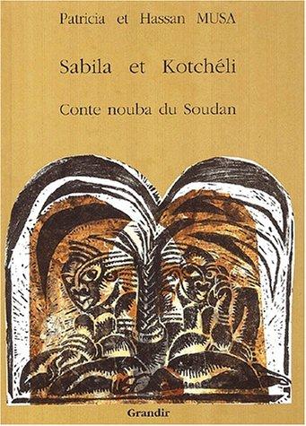 Sabila et Kotcheli, conte nouba
