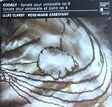 Kodaly : Sonate pour violoncelle seul, sonate violon-piano [Import anglais]