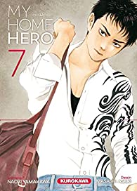 My Home Hero, tome 7 par Masashi Asaki