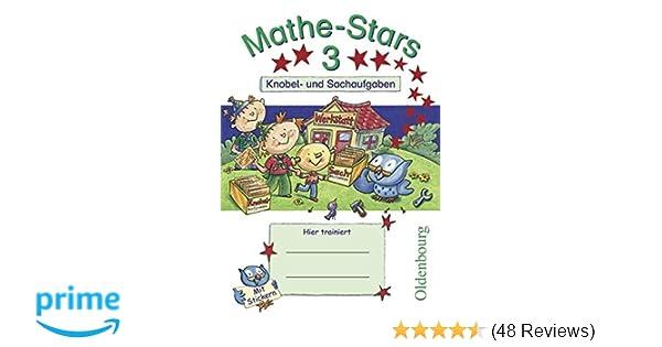 Mathe-Stars - Knobel- und Sachaufgaben: 3. Schuljahr - Übungsheft ...