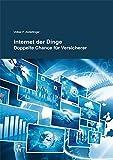 Internet der Dinge: Doppelte Chance für Versicherer
