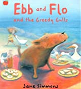 Ebb And Flo And The Greedy Gulls