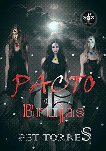 Pacto de Brujas por Pet TorreS