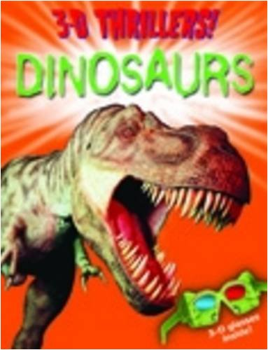Dinosaurs (3D Thrillers!)