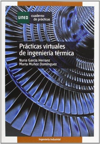 Prácticas virtuales de ingeniería térmica (CUADERNO DE PRÁCTICAS)