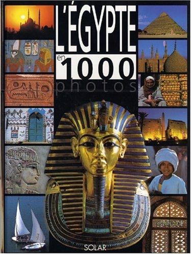 Egypte en 1000 photos